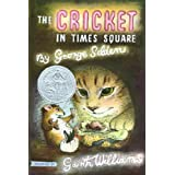 The Cricket in Times Square (Chester Cricket and His Friends, 1)