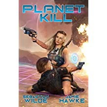 Planet Kill: A Gamelit Erotic Space Opera