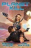 Planet Kill: A Gamelit Erotic Space Opera