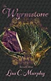 The Wyrmstone: : Second Edition