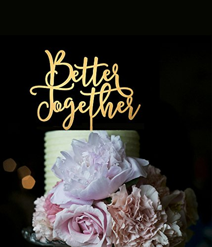Gold Wedding Cake Toppers Better Together Anniversary Cake Topper for Cake Decorations