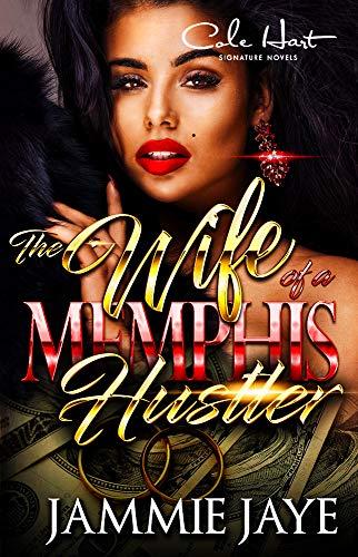 (The Wife Of A Memphis Hustler)
