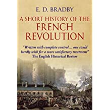 A Short History of the French Revolution: 1789 - 1795