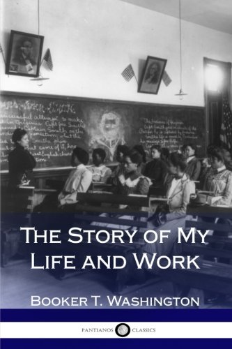 Books : The Story of My Life and Work