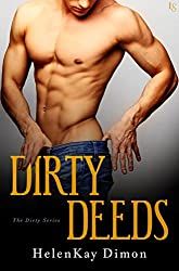Dirty Deeds (The Dirty Series)