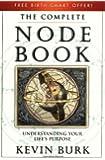 The Complete Node Book: Understanding Your Life's Purpose