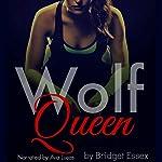 Wolf Queen | Bridget Essex