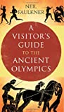 A Visitor%27s Guide to the Ancient Olymp...
