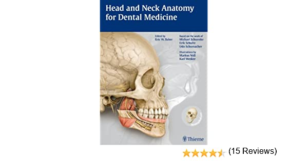 Head And Neck Anatomy For Dental Medicine 9781604062090 Medicine