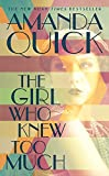 The Girl Who Knew Too Much by  Amanda Quick in stock, buy online here