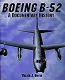 Boeing B-52: A Documentary History