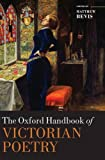The Oxford Handbook of Victorian Poetry (Oxford Handbooks)