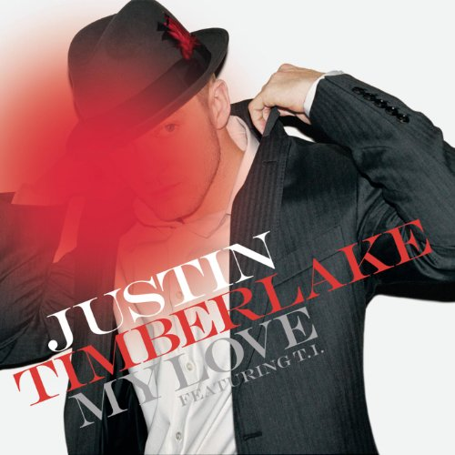 Justin Timberlake feat. T.I.  - My Love