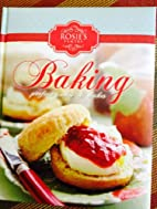 Baking Perfect Pies and Cakes by Rosie