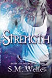 Strength, S. M. Welles, 1494438836