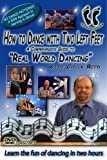 "How To Dance With Two Left Feet... A Comprehensive Guide To ""Real World Dancing."" 3 Disc Boxed Set...5 STAR RATING In Every Category... Learn The FUN Of Dancing Without Memorizing Boring Dance Patterns And Steps To Any Style Of Music In Two Hours"