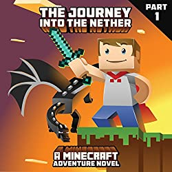 The Journey into the Nether