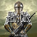 Hero's Curse: The Paladin Files, Book 1 Audiobook by Jack J. Lee Narrated by Jack J. Lee