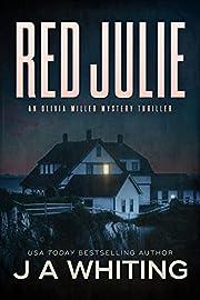 Red Julie (An Olivia Miller Mystery Book 2)