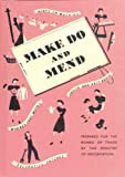 img - for Make Do and Mend book / textbook / text book