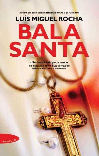 Bala Santa (Portuguese Edition)