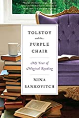 Tolstoy and the Purple Chair: My Year of Magical Reading Paperback