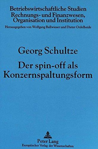 Der spin-off als Konzernspaltungsform (Betriebswirtschaftliche Studien)
