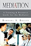 Mediation, Barbara A. Bullen, 146693591X