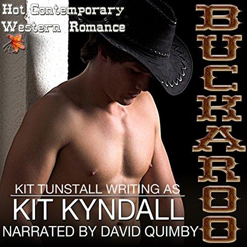 Buckaroo: Contemporary Western Romance: SpicyShorts