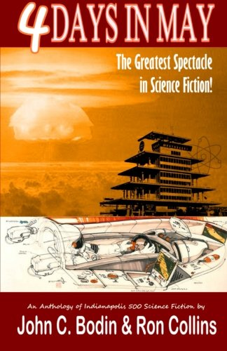 Four Days in May: The Greatest Spectacle in Science Fiction ...