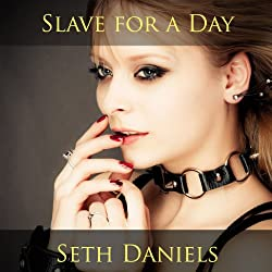 Slave for a Day