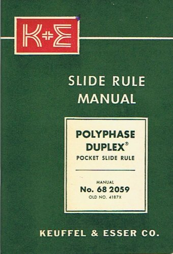 K+E Polyphase Duplex Pocket Slide Rule Instruction Manual, Manual No. 68 2059, old No 4187X ()