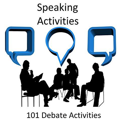 Speaking Activities: 101 Debate Activities (English Edition)