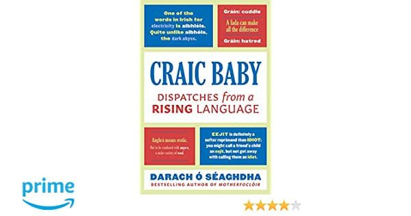 Craic Baby Dispatches from a Rising Language