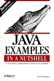 Java Examples in a Nutshell: A Tutorial Companion to Java in a Nutshell (In a Nutshell (O'Reilly)), David Flanagan, 0596000391