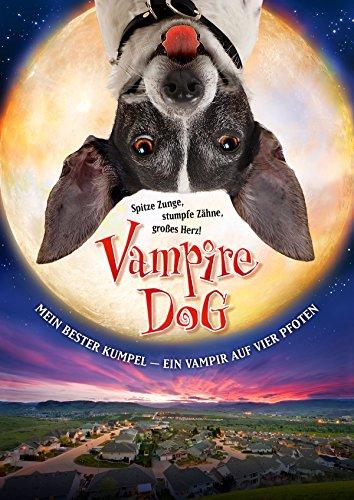 Vampire Dog - Mein bester Kumpel - Ein Vampir auf vier Pfoten Film