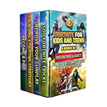Fortnite For Kids and Teens: 4 Books in 1: Over 500 Tricks & Secrets from the Professionals to Rock in Fortnite Battle Royale!