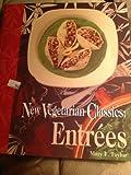 New Vegetarian Classics, Mary F. Taylor, 0895947382