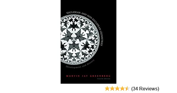 Euclidean and non euclidean geometries 4 marvin j greenberg euclidean and non euclidean geometries 4 marvin j greenberg amazon fandeluxe Choice Image
