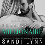 Playing the Millionaire | Sandi Lynn