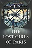 img - for The Lost Girls of Paris: A Novel book / textbook / text book