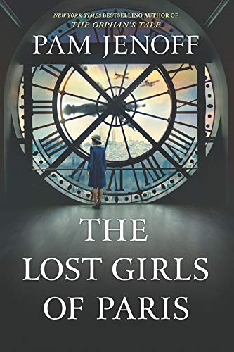 Book cover from The Lost Girls of Paris: A Novel by Pam Jenoff