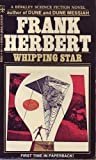 Whipping Star, Frank Herbert, 0425019098
