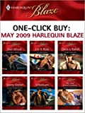 one click buy may 2009 harlequin blaze hot wiredlet it rideonce a rebelgoing down hardafterburnmy sexy greek summer