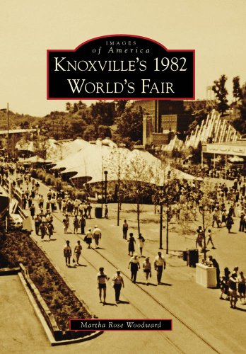(Knoxville's 1982 World's Fair (Images of America))