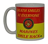 USMC Coffee Mug Best Funny United States Marine Corps Death Smiles At Everyone Marines Smile Back Novelty Cup Great Gift Idea For Women Men Marines Military Veteran