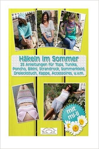 Häkeln Im Sommer 25 Anleitungen Für Tops Tunika Poncho Bikini