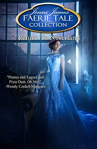Return to Neverland (Faerie Tale Collection Book 13) (English Edition)