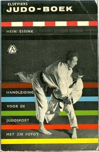 Amazon.com: Elseviers Judo-Boek: Handleiding Voor de ...