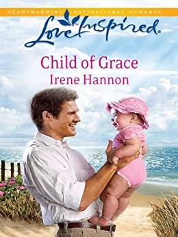Child of Grace (Love Inspired) by [Hannon, Irene]